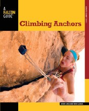 Climbing Anchors 3rd Edition