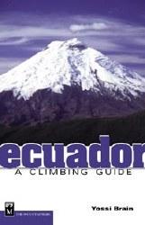 Ecuador: A Climbing Guide