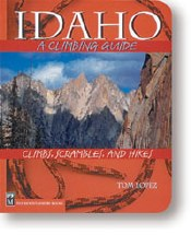 Idaho: A Climber's Guide