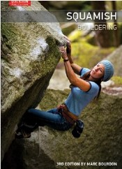 Squamish Bouldering 3rd Edition