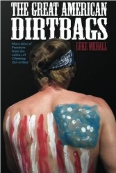 The Great American Dirtbags