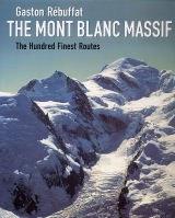 Gaston Rebuffat's The Mont Blanc Massif