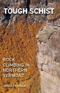 Tough Schist: Rock Climbing in Northern Vermont