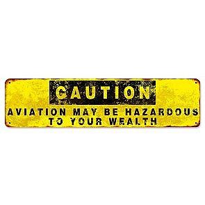 """Caution..Hazardous"" Sign"