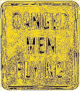 Danger Men Flying Magnet