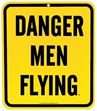 Danger Men Flying Magnet