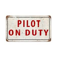 """Pilot On Duty"" Sign"