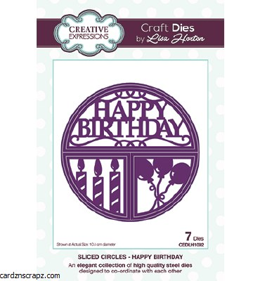 Creative Expressions Sliced Circles Happy Birthday