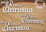 Chipboard Magic My Prince Charmin
