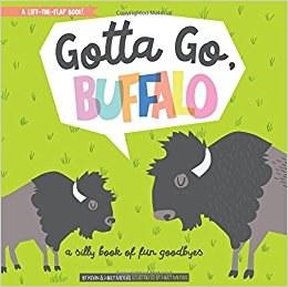 Gotta Go Buffalo - Gibbs Smith Publishing