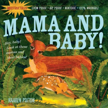 Indestructables: Mama and Baby - Workman Publishing