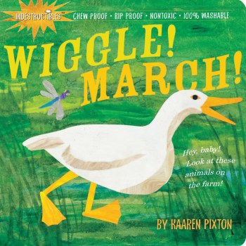 Indestructables: Wiggle March! - Workman Publishing