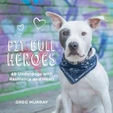 Pit Bull Heroes