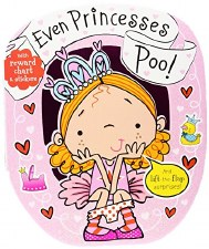 Even Princesses Poop!