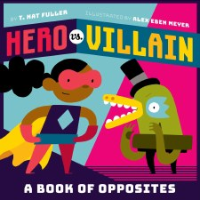 Hero vs. Villian Opposites