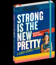 Strong is New Pretty Journal