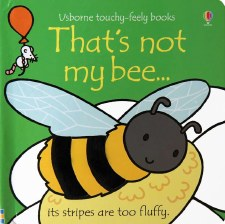 That's Not My...Bee