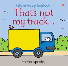 That's Not My...Truck