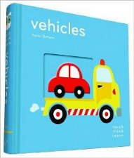 Touch Think Learn Vehicles - Chronicle Books