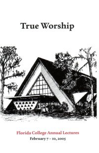 2005 Lecture Book - True Worship