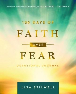 100 Days of Faith over Fear