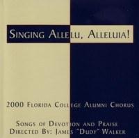 Florida College Alumni Chorus 99/00 - Singing  Allelu #1