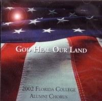 Florida College Alumni Chorus 01/02 - God Heal Our Land