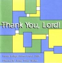 Florida College Alumni Chorus 03/04 - Thank You Lord