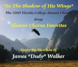 Florida College Alumni Chorus 08/09 - In The Shadow