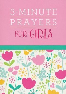 3 MINUTE PRAYERS FOR GIRLS