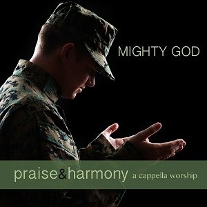 Mighty God- Praise & Harmony Series- The Acappella Company