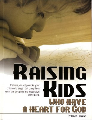Raising Kids Who Have a Heart for God (Teaching the Text Series)