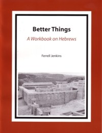 Better Things: A Workbook on Hebrews