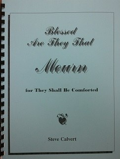 Blessed are They That Mourn... for They Shall Be Comforted