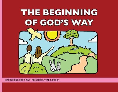 Discovering God's Way Preschool 1-1 Beginning of God's Way