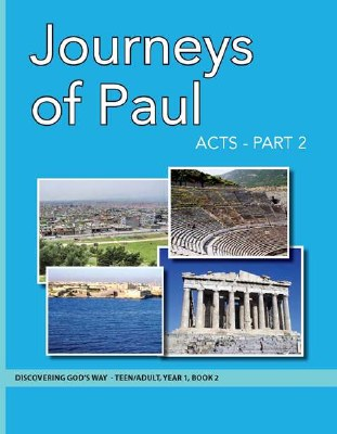 Discovering God's Way Teen/Adult 1-2 The Journeys of Paul