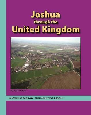 Discovering God's Way Teen/Adult 4-2 Joshua thorugh the United Kingdoom