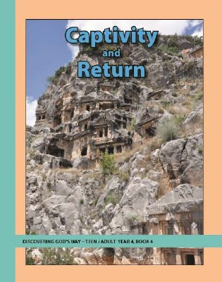 Discovering God's Way Teen/Adult 4-4 Captivity and Return