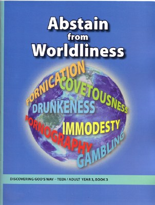 Discovering God's Way Teen/Adult 3-3 Abstain from Worldliness