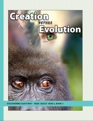 Discovering God's Way Teen/Adult 5-3 Creation vs. Evolution