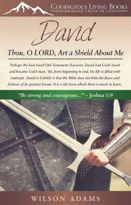 David- Thou, O LORD Art a Shield About Me