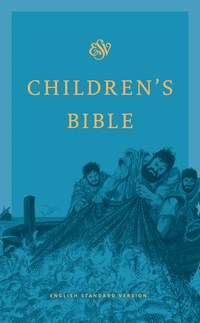 ESV Children's Bible- Blue Hardcover