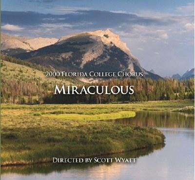 Florida College Chorus 99/00 - Miraculous