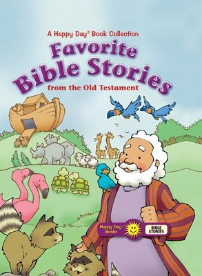 Happy Day- Favorite Bible Stories from the Old Testament