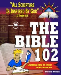 The Bible 102