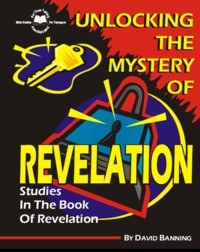 Revelation- Unlocking The Mystery