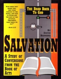 Salvation: The Road Back to God
