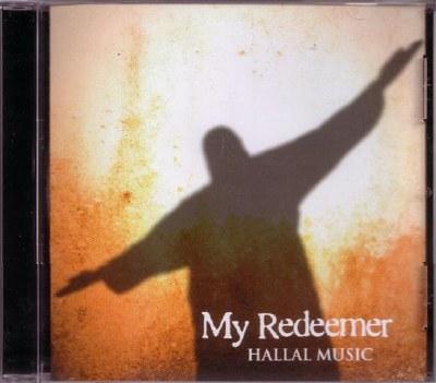 My Redeemer - Hallal Music