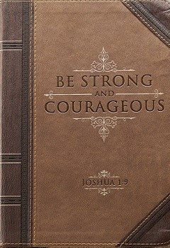Journal - Be Strong & Courageous