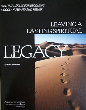 Leaving a Lasting Spiritual Leagacy (Truth in Life)